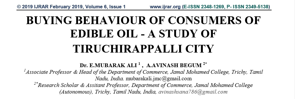 BUYING BEHAVIOUR OF CONSUMERS OF EDIBBLE OIL - A STUDY OF TIRUCHIRAPPALLI CITY