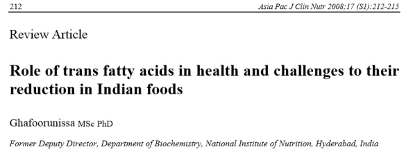 Role of Trans Fatty Acids in Health and challenges to their Reduction in Indian Foods.
